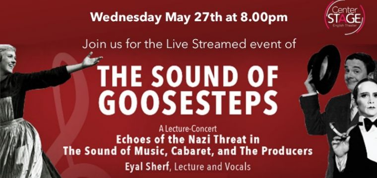 .The Sound of Goosesteps- A life streaming event through Zoom- Center Stage Israel hosts Eyal Sherf